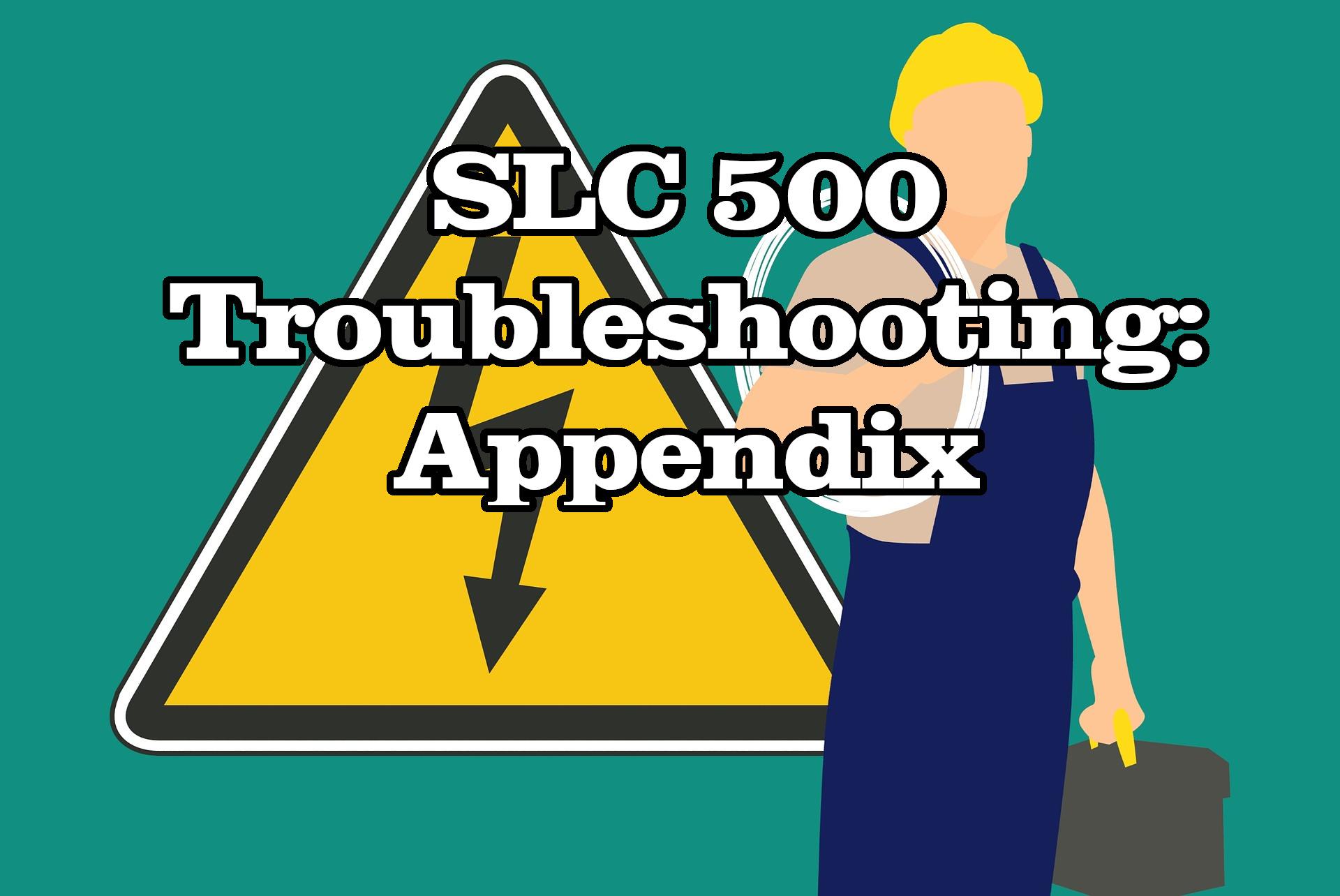 SLC 500 Troubleshooting: Appendix