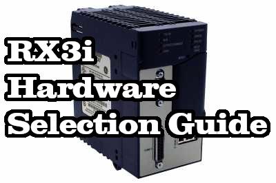 Hardware Comparison: RX3i Selection Guide