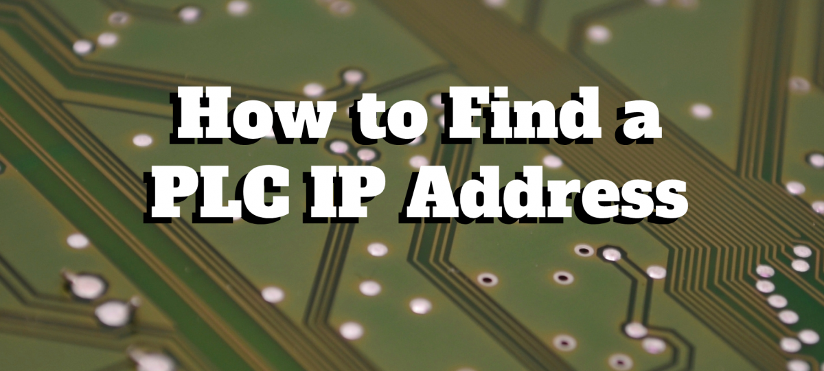How to Find a PLC IP Address