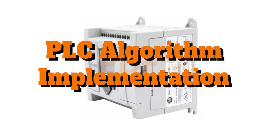 PLC Algorithm Implementation