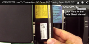 How To Troubleshoot GE Fanuc 9070 Processor, Part IC697CPX782
